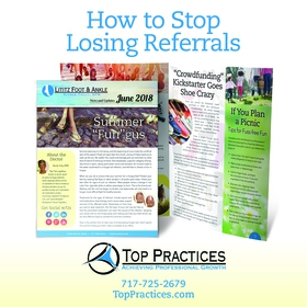 How to Stop Losing Referrals and Patient Reactivations